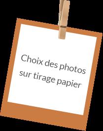 choix des photos sur tirage papier